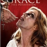 GRACE: THE POSSESSION Hits Digital Download on 5th January and DVD on 19th January 2015