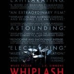 Whiplash (2015) - In Cinemas Now