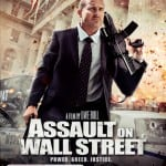 Uwe Boll's ASSAULT ON WALL STREET Set For DVD and Blu-Ray Release in Australia on 18th February 2015