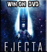 Win Ejecta on DVD or Blu-Ray