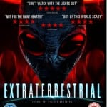 The Vicious Brothers' EXTRATERRESTRIAL To Release on Download, DVD and Blu-Ray in March 2015