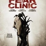 FEAR CLINIC Starring Robert Englund To Release on Region 1 DVD and Blu-Ray