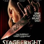 Win 1 of 3 Copies of STAGE FRIGHT on DVD In Our Competition