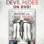 Win WHERE THE DEVIL HIDES on DVD In Our Competition