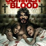 SUMMER OF BLOOD (2014)