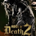 THE ABC'S OF DEATH 2 (2014)