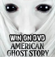 Win American Ghost Story on DVD