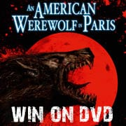 Win An American Werewolf in Paris on DVD