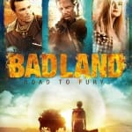 BAD LAND: ROAD TO FURY (2014)
