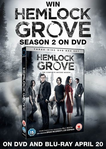 Win Hemlock Grove Season Two on DVD