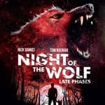 NIGHT OF THE WOLF: LATE PHASES (2014)