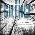THE SILENCE by Tim Lebbon [Book Review]