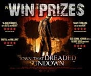 Win The Town That Dreaded Sundown prizes