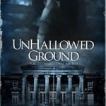 British Supernatural Horror Thriller UNHALLOWED GROUND Set For Theatrical, DVD and Digital Release