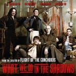 Win Vampire Comedy WHAT WE DO IN THE SHADOWS on DVD In Our Competition!