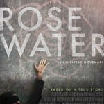 Rosewater (2015) - In Cinemas now
