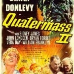 DOC'S JOURNEY INTO HAMMER FILMS #30: QUATERMASS 2 [1957]