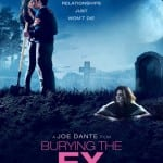 Joe Dante's BURYING THE EX To Hit VOD and On Demand on 19th June 2015