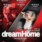 DREAM HOME To Receive Blu-Ray Release in UK on 25th May 2015