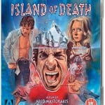 Arrow Video To Release Video Nasty ISLAND OF DEATH on Blu-Ray on 25th May 2015