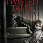 Tom Holland's TWISTED TALES To Release on DVD and Digital on 15th June 2015