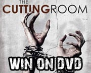 Win The Cutting Room on DVD