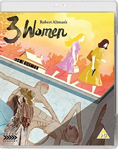 Arrow Academy to Release Robert Altman's 3 WOMEN on Blu-Ray on 13th July 2015