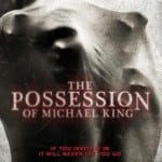 The Possession Of Michael King: The Hughes Verdict!