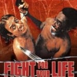 Fight For Your Life (1977) (AKA Staying Alive)