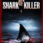 Shark Killer (Review) - Out on DVD 20th July