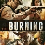 Arrow Films To Release Machete Western THE BURNING on DVD and Blu-Ray from 10th August 2015
