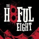 Now we're talking! 'The Hateful Eight' trailer will take you to hang, and it's glorious!