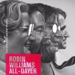 R.A.D. Screenings and Trof To Host ROBIN WILLIAMS ALL-DAYER at Gorilla, Manchester on 13th September 2015