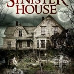 SINISTER HOUSE (2013) aka HOUSE OF BAD