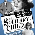 Network Distributing To Release THE SOLITARY CHILD on DVD on 24th August 2015