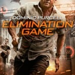 Dominic Purcell Dystopian Adventure Film ELIMINATION GAME To Release on DVD on 12th October 2015
