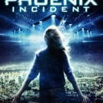 Win THE PHOENIX INCIDENT on DVD In Our Competition