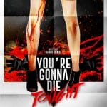 Teaser Poster Revealed For Sergio Morcillo's YOU'RE GONNA DIE TONIGHT