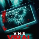 V/H/S Viral (2015) - On Dvd and Streaming services Oct 19th