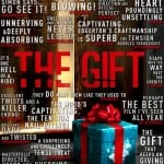 New Quotes Poster and UK Trailer Revealed For THE GIFT