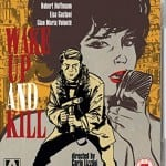 Arrow Video To Release WAKE UP AND KILL on Dual Format on 23rd November 2015