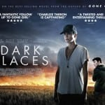 Trailer Revealed For Nail-Biting Thriller DARK PLACES Starring Charlize Theron
