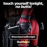 DEADPOOL Encourages Men To #TouchYourselfTonight