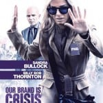 Two New Clips Land For OUR BRAND IS CRISIS Starring Sandra Bullock