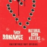 NATURAL BORN KILLERS and TRUE ROMANCE Valentines Double Bill in Manchester on 14th February 2016