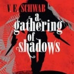 Titan Books To Publish V.E. Schwab's A GATHERING OF SHADOWS on 23rd February 2016