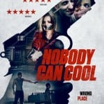 NOBODY CAN COOL (2015)