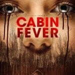 Cabin Fever (2016) The Hughes Verdict!