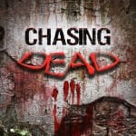Chasing Dead - HCF Videogame Review