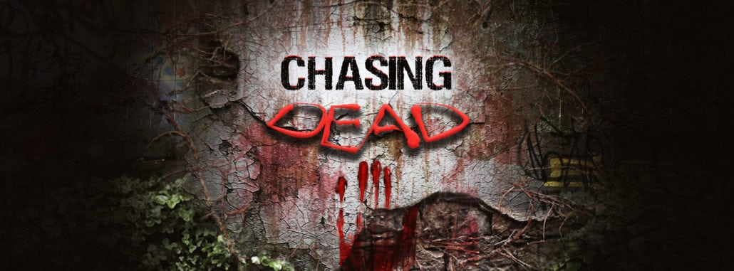 chasing dead 1